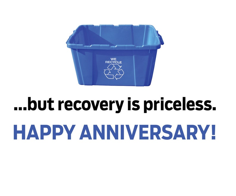 Sobriety Card Happy Anniversary Recovery Is Priceless