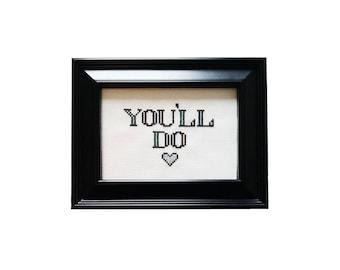 You'll Do heart framed cross stitch