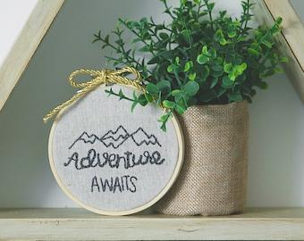 Adventure awaits Embroidery hoop art