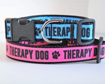 Dog Collar-Therapy Dog Collar - Small Dog Collar or Large Dog Collar - Boy or Girl Therapy Dog Collar