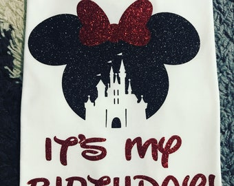 Its My Birthday Minnie Mouse Castle Disney Glitter Vinyl Shirt Family Shirts Custom Vacation Kids