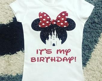 Its My Birthday Minnie Mouse Castle Disney Glitter Vinyl Shirt Family Shirts Custom Vacation