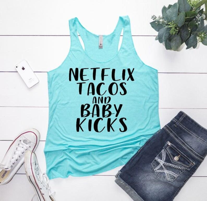Netflix Taco and Baby Kick Tee | Raw Edge | Funny New Mom Shirt | Baby Bump  Top | Funny Preggers Shirt | Funny Maternity Shirt