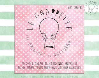 Gnappette Gift Card. Buono Regalo del Valore di 90 euro da Spendere nello Shop Le Gnappette. Idea Regalo per Compleanno, Natale.