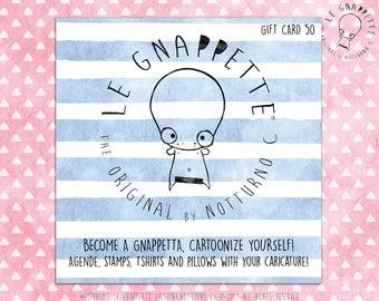 Gnappette Gift Card. Buono Regalo del Valore di 50 euro da Spendere nello Shop Le Gnappette. Idea Regalo per Compleanno, Natale.