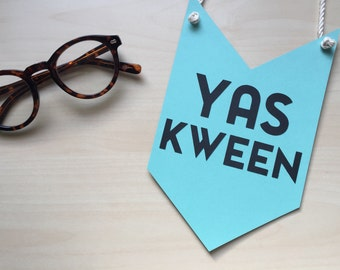 Yas Kween Pennant, Broad City, Abbi Jacobson, Ilana Glazer, Yes Queen, Dorm Decor, Graduation Party, Congratulations Banner, Abbi and Ilana