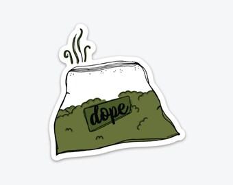 Dope Sticker, Vinyl Sticker, Sticker for Water Bottle, Scrapbooking Stickers, Laptop Sticker, Sticker for Cell Phone, Weed Sticker, 420