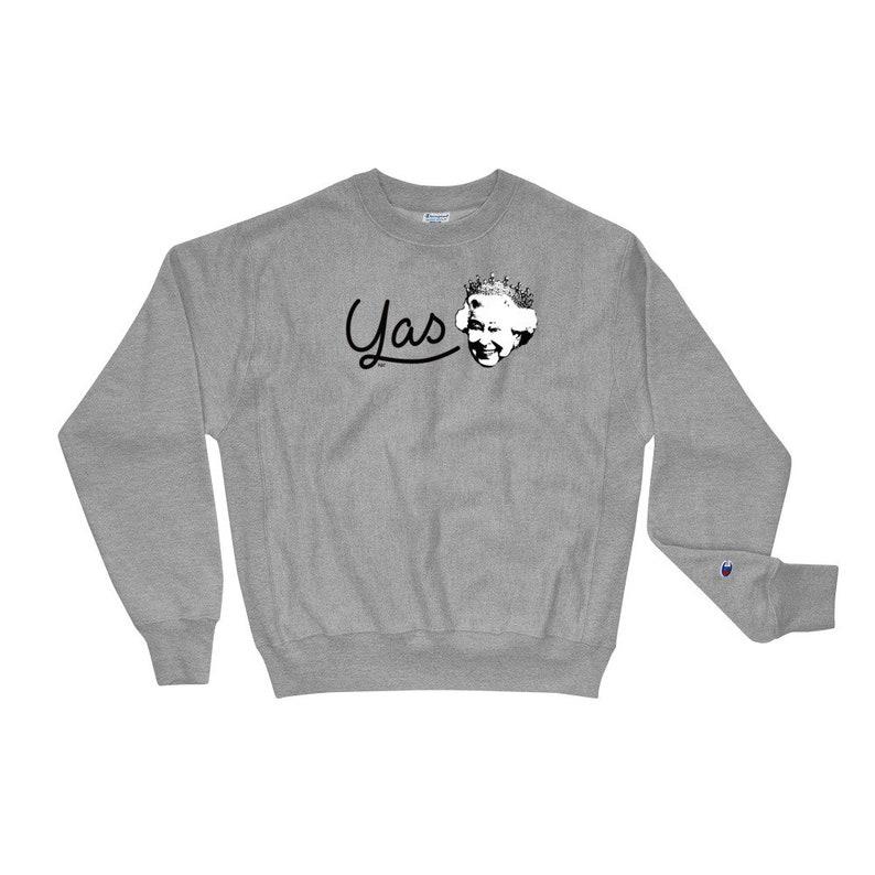 a6542146 Yas Queen Champion Sweatshirt / Yas Queen Sweatshirt / Funny | Etsy