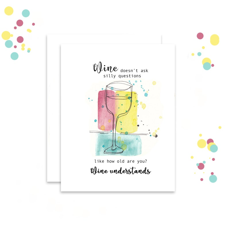 Wine Understands  Funny Birthday Card  Drinking Card for image 0