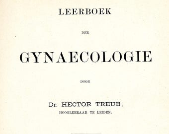 Gynecology   (GYNAECOLOGIE) Amsterdam c1892 Book of 30 plates