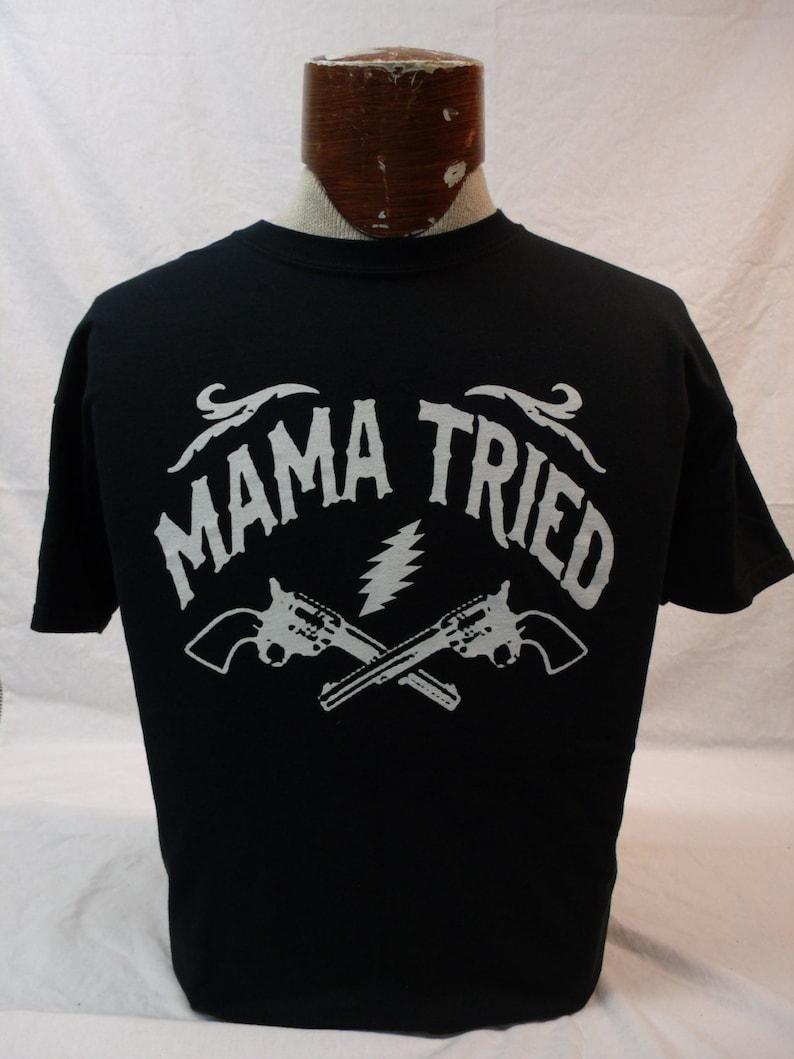 Shakedown shirt-Lot shirt-Mama Tried Shirt-Merle Haggard image 0