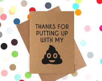 Funny thank you card, Funny Sorry Card, Funny card, Emoji Card. Thanks for putting up with my crap