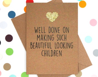 Funny Mother's Day Card, Funny Mothers Day Card, Mother's Day Card, Mothers day card, Well done on making such beauitiful looking children