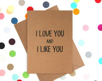 Funny Birthday Card, Parks and Recreation card, Funny card, Funny love card: I love you and I like you
