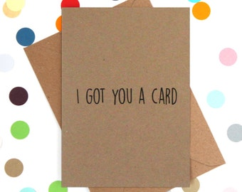 Funny card, Funny just because card, Funny Birthday card, Funny thank you card, Funny generic card, Sarcastic card, Funny cards