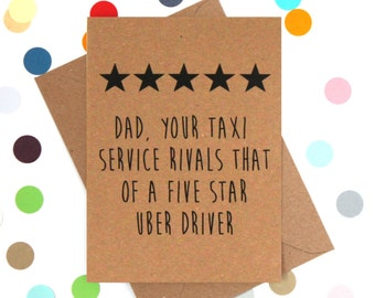 Funny Fathers day card, Funny Dad Birthday card, Dad birthday card, Funny card: Dad your taxi service rivals that of a five star Uber driver