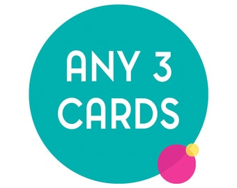 Choose any 3 funny greeting cards. Any 3 cards, funny cards, funny greeting cards, funny birthday cards