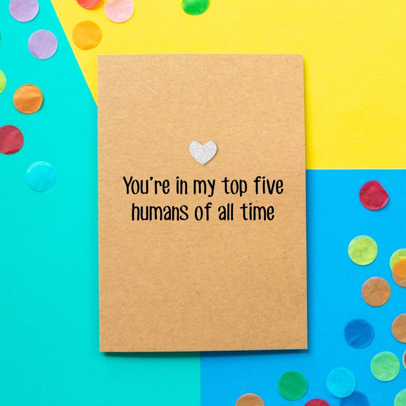 Funny Birthday Card Youre In My Top Five Humans Of All