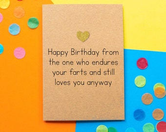 Funny Husband Birthday Card | Happy Birthday From the one who endures your farts and still loves you anyway