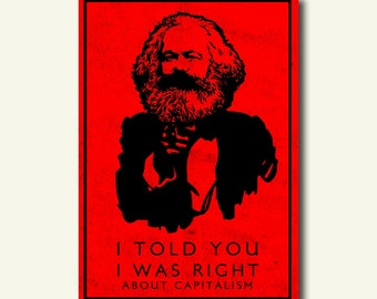 I Told You I Was Right About Capitalism - Karl Marx Poster Capitalism Poster Communism Poster Iconic Poster Gift Ideat