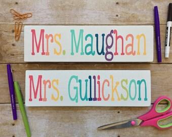 Teacher Name Sign, Desk Sign, Classroom Decor, Teacher Decor, Teacher Sign, Door Sign, Teacher Gift, Teacher Appreciation,Painted Wood Sign