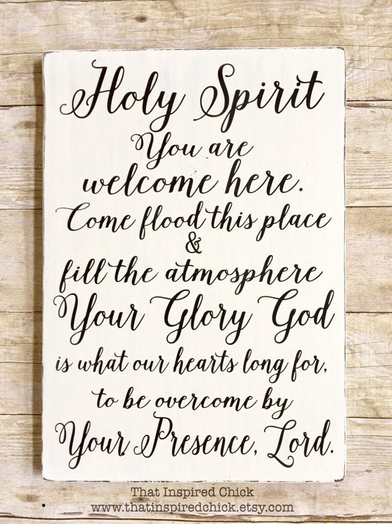 Holy Spirit You Are Welcome Here, Wood Sign, Farmhouse Decor, Rustic, Fixer  Upper, Distressed, 12x16, Painted Wood, Gallery Wall|Christian
