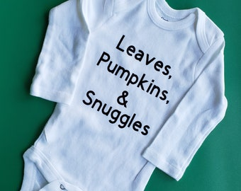 f3523ac8 Leaves Pumpkins and Snuggles, Pumpkin Baby Clothes, Fall Baby Clothes,  Gender Neutral Clothes, Trendy Baby Clothes, Thanksgiving Baby Shirt