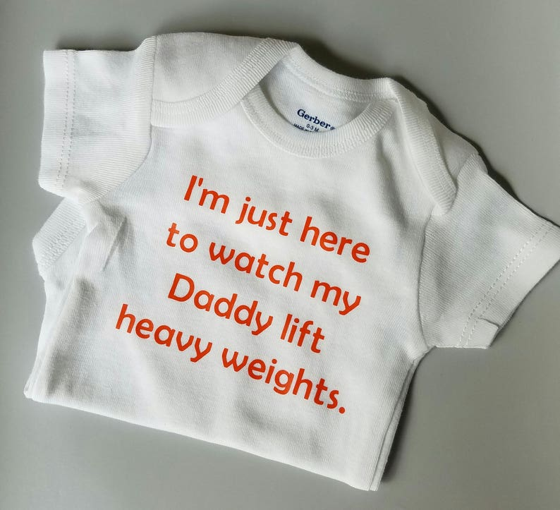 I'm Here To Watch My Dad Lift Weights, Crossfit Baby Clothes, Gender  Neutral Baby, Gym Baby, Workout, Burpee, Exercise Baby, Crossfit Baby