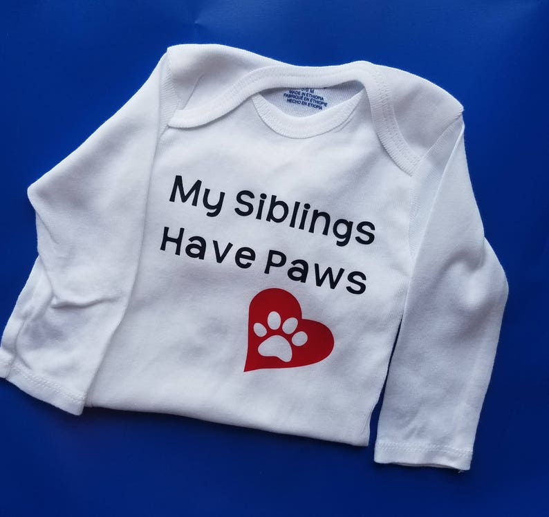 3bf81f999 My Siblings Have Paws Baby Clothes Dog Baby Cat Baby Baby