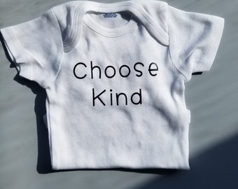 Choose Kind, Baby Shower Gift, Pregnancy Gift, Kind Baby Clothes, Gender Neutral Baby Clothes, Trendy Baby Clothes, Inspirational Baby