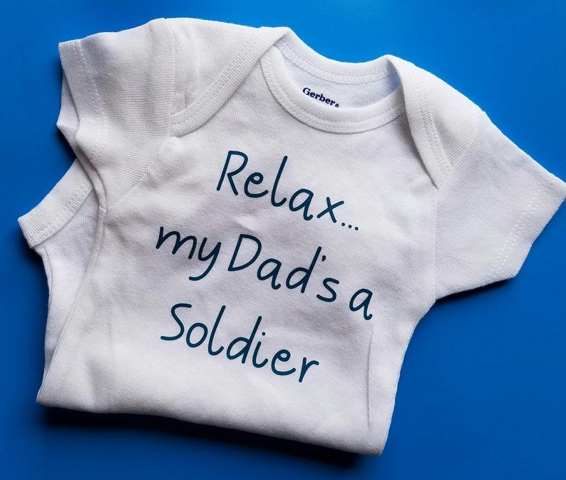 401b91ef3 Relax Dad's a Soldier Soldier Baby Soldier Dad Gender | Etsy