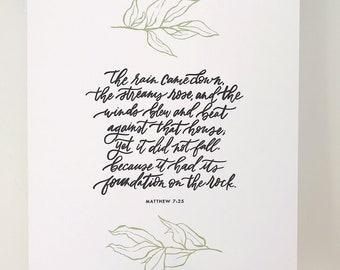 Matthew 7:25 Hand Lettered Art Print