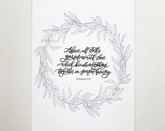 Colossians 3:14 Hand Lettered Art Print