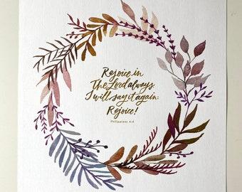 Philippians 4:4 Hand Lettered Art Print
