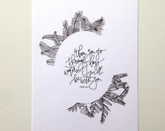 Isaiah 43:2 Hand Lettered Floral Art Print