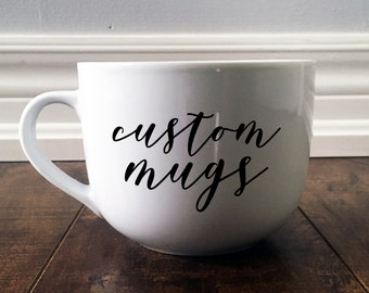 Custom Vinyl Mug - Made to Order!