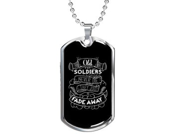 Old Soldiers - Luxury Dog Tag Necklace, Memorial Day, Dog Tag Pendant