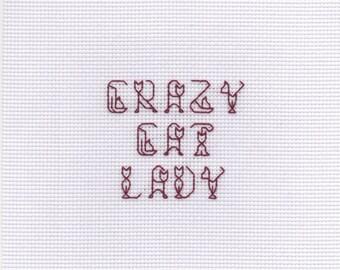 """Cross Stitch - """"Crazy Cat Lady"""" in Cat Font"""