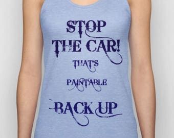 Unisex Tank tops, painting fanatics, creative quote, profits to charity, one price all sizes, American Apparel, fun t shirts,
