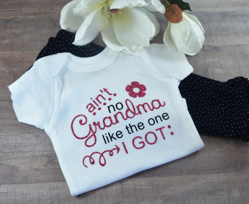 Aint No Grandma Like The One I Got Funny Newborn Baby Girl Boy Toddler Clothes Rompers Shower Birthday Gift Idea