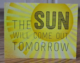 The Sun Will Come Out Tomorrow Note Card