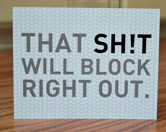 That Sh*t Will Block Right Out / Knitting Note Card / Print