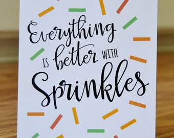 Everything is Better with Sprinkles Note Card