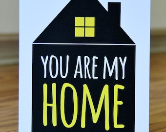 You Are My Home Note Card