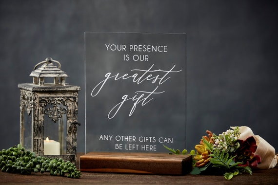 Your Presence Is Our Greatest Gift Elegant Acrylic Gift Table Sign for Weddings and Events