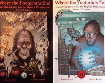 Where the Footprints End - 2 volume set - bigfoot - Sasquatch - high strangeness - cryptids - Renner - Cutchin