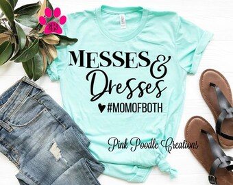 97ed69f7 Messes Dresses, Mom of Both, Mom Shirt, Mom Both, Cute Mom Shirt, Funny Mom  Shirt, Mom Shirts, Mom Gifts, Mom, Boy Mama, Girl Mom, Both Mom