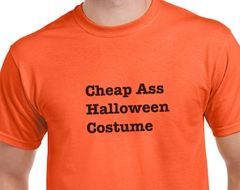 17846f54337c Cheap Ass Halloween Costume Funny T-Shirt or Tank Gift