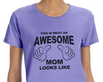 This is What an Awesome Mom Looks Like Funny T-Shirt or Tank Gift