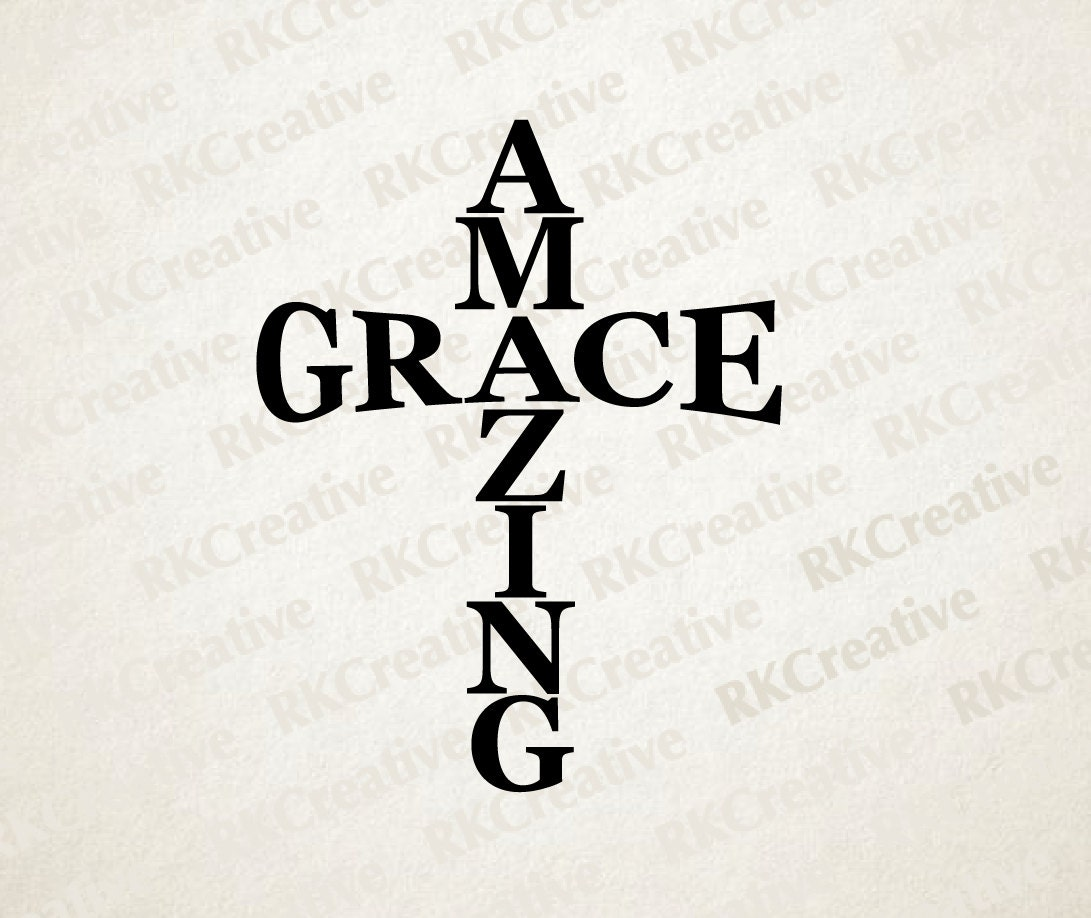 Amazing Grace Svg File Vector File Cut File Silhouette Etsy